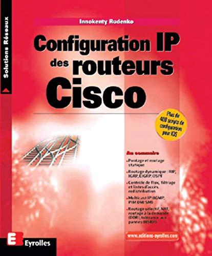 9782212092387: Configuration IP des routeurs Cisco