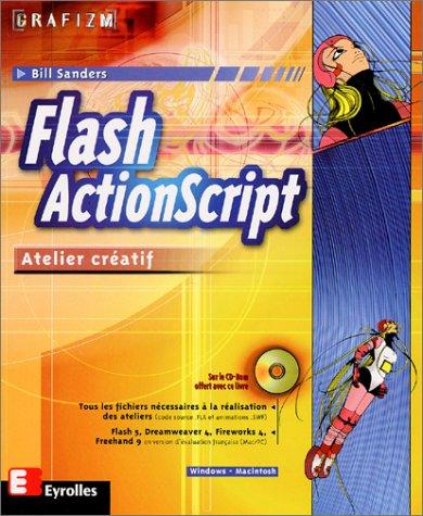 Flash ActionScript: Atelier créatif (2212092652) by Sanders, Bill