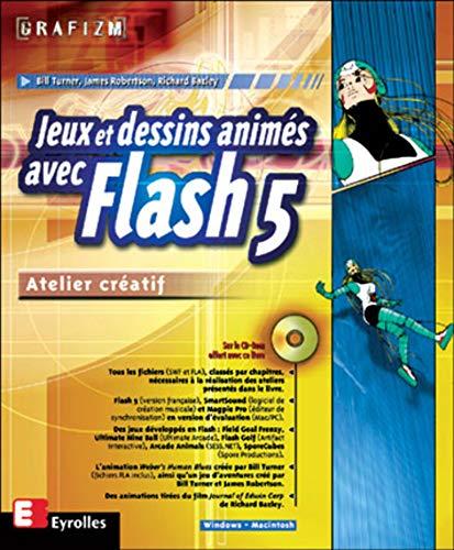 9782212092776: Jeux et dessins animés avec Flash 5