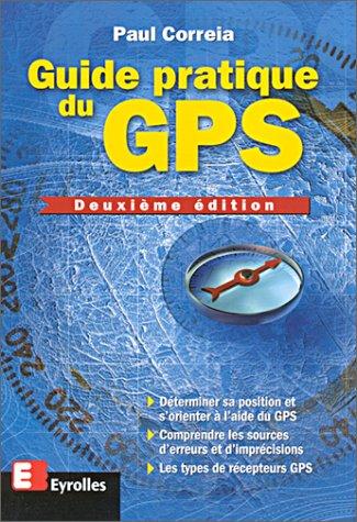 9782212092790: Guide Pratique du GPS