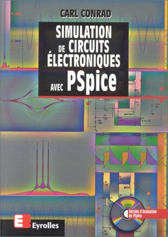 9782212095869: SIMULATION DE CIRCUITS ELECTRONIQUES AVEC PSPICE. Avec CD-ROM, 2ème édition 1998 (Diffusion belin)