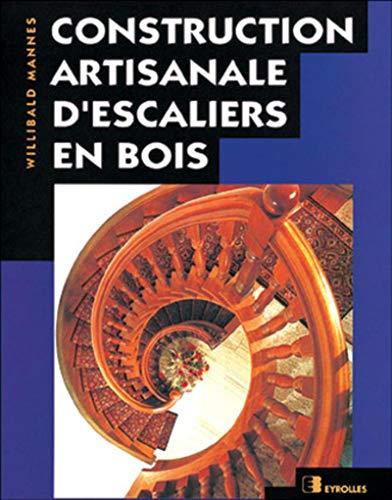 9782212104295: Construction artisanale d'escaliers en bois
