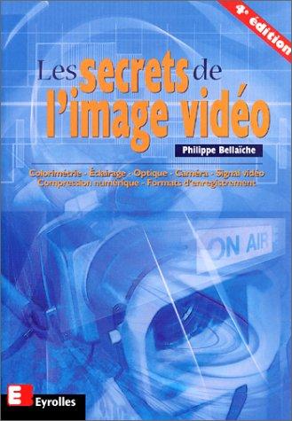 9782212110258: Les secrets de l'image vidéo