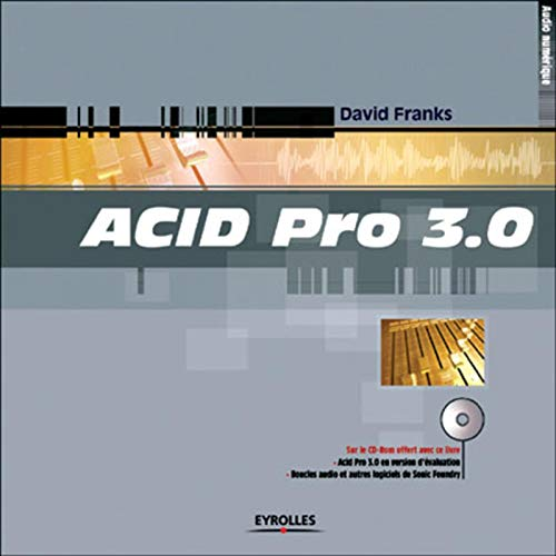 9782212110739: Acid Pro 3.0 (+ CD Room offert)