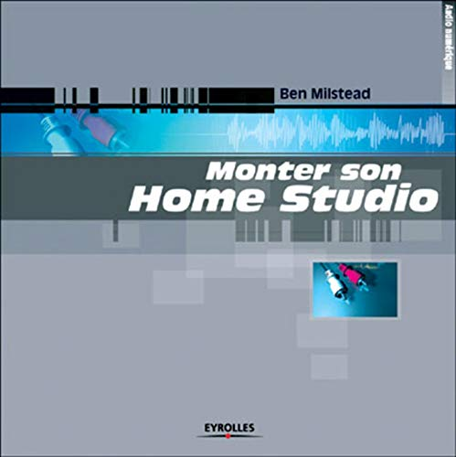 9782212110746: Monter son home studio