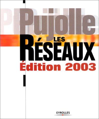 9782212110869: Les Réseaux (édition 2003)