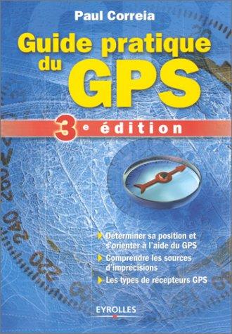 9782212111675: Guide pratique du GPS