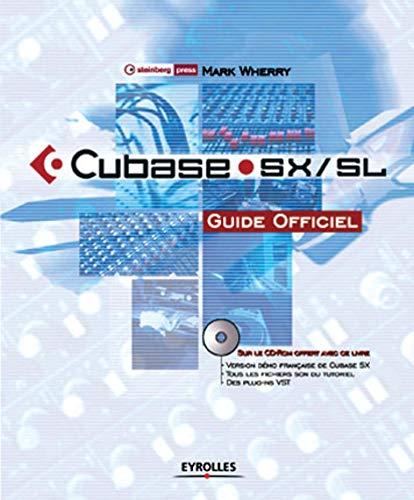 Cubase SX/SL. Guide officiel avec CD-ROM: Wherry, Mark