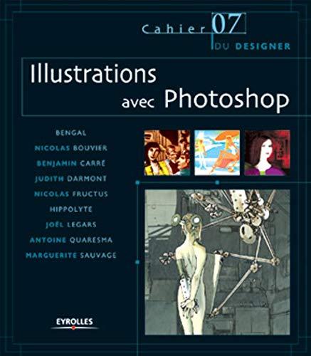 9782212112474: Illustrations Avec Photoshop