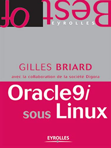 Oracle9i sous Linux (French Edition): Gilles Briard