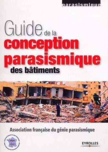 9782212113471: Guide de la conception parasismique des bâtiments