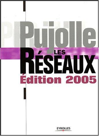 9782212114379: Les Réseaux, édition 2005