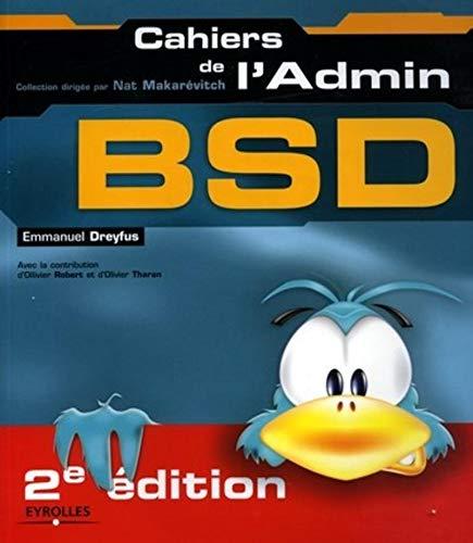 BSD : Les dessous d'UNIX: collectif