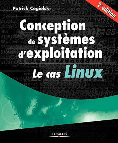 Conception de systèmes d'exploitation (French Edition): Patrick Cegielski