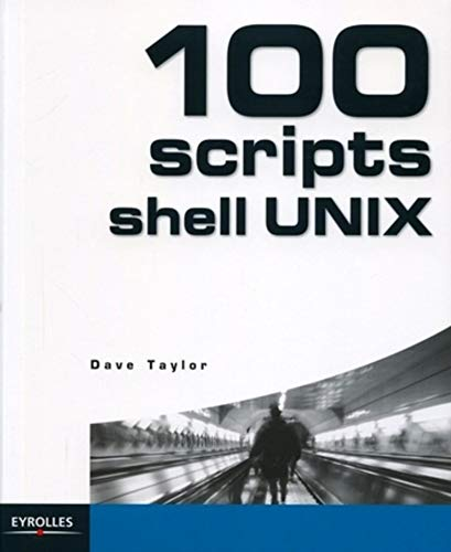 9782212114836: 100 scripts Shell UNIX
