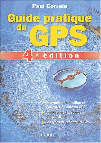 9782212114973: Guide pratique du GPS