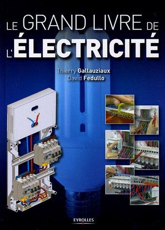 9782212115352: Le grand livre de l'électricité