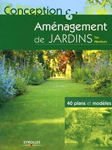 Conception et aménagement de jardins (French Edition)