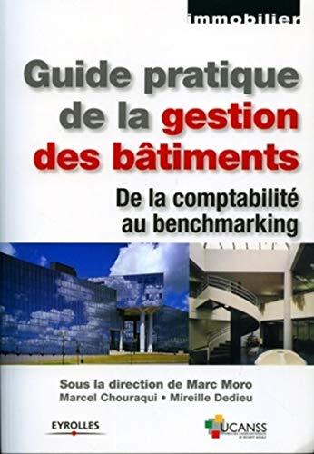Guide pratique de la gestion des bâtiments (French Edition): Marc Moro
