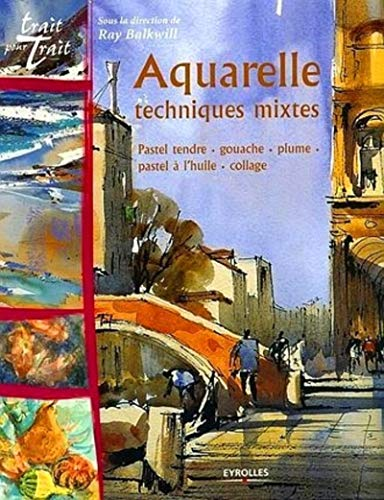 Aquarelle: Techniques mixtes (2212115628) by RAY BALKWILL