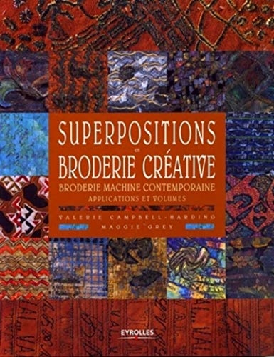 Superpositions en broderie créative (French Edition): Valerie Campbell-Harding