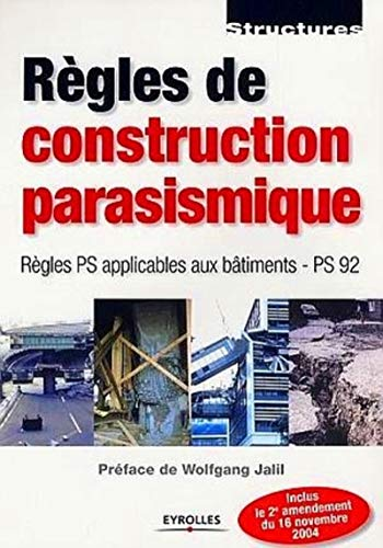 Règles de construction parasismique (French Edition): Wolfgang Jalil