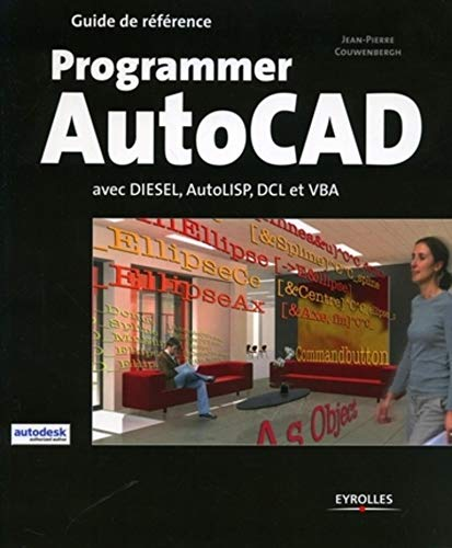 Programmer AutoCad (French Edition): JEAN-PIERRE COUWENBERGH