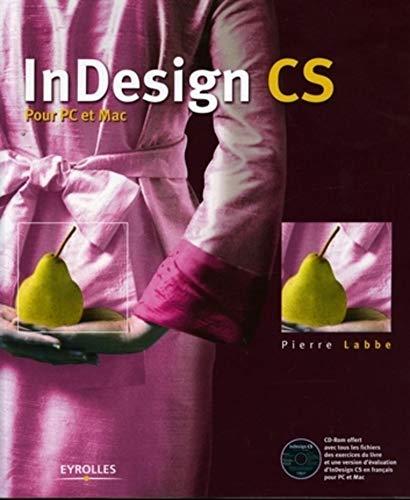 9782212116205: InDesign CS : Pour PC et Mac (1Cédérom)