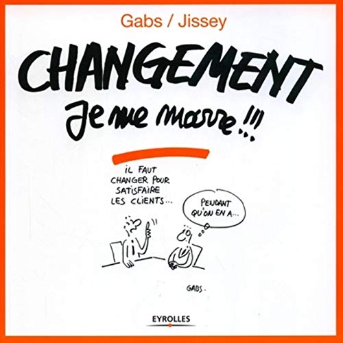 9782212116588: Changement je me marre !!! (French Edition)