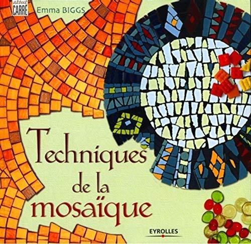 9782212116830: Techniques de la mosaïque (French Edition)