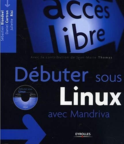 9782212116892: débuter sous Linux avec Mandriva