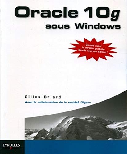 9782212117073: Oracle 10g sous Windows