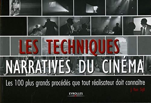 Les techniques narratives du cinéma (French Edition)