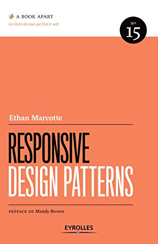 RESPONSIVE DESIGN PATTERNS: MARCOTTE ETHAN