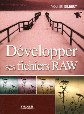 9782212117844: Développer ses fichiers RAW