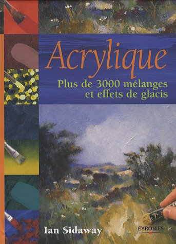 9782212117936: Acrylique (French Edition)
