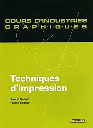 9782212117974: Techniques d'impression