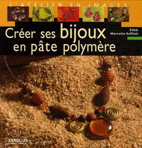 9782212119121: Créer ses bijoux en pâte polymère