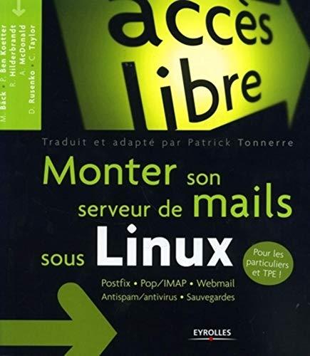 Monter son serveur de mails sous Linux: COLLECTIF