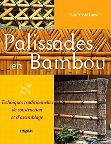 9782212119817: Palissades en bambou (French Edition)