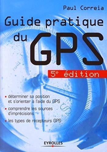 9782212119992: Guide pratique du GPS