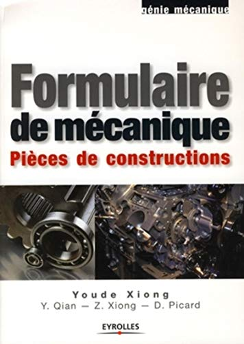 9782212120455: Formulaire de mécanique : Pièces de constructions