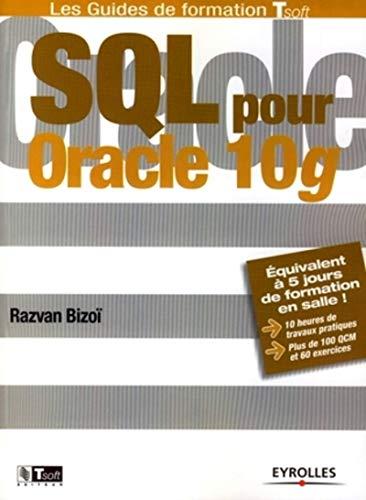 SQL pour Oracle 10g: Razvan Bizoï