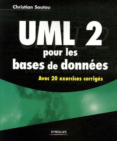 9782212120912: UML 2 pour les bases de données : Avec 20 exercices corrigés