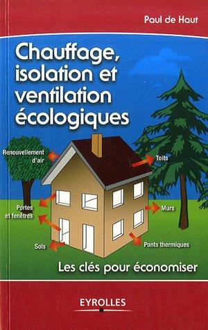 9782212121056: Chauffage, isolation et ventilation écologique
