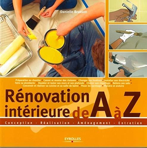 Rénovation intérieure de A à Z (French Edition): Danielle ...