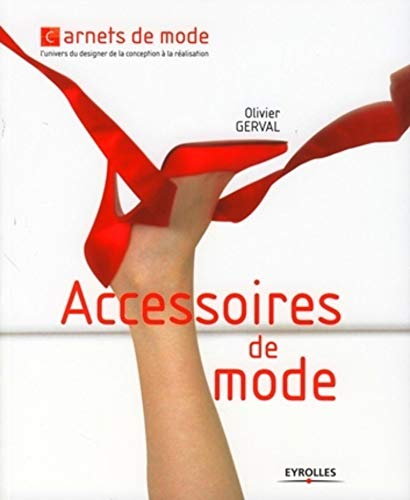 Accessoires de mode (French Edition): Olivier Gerval