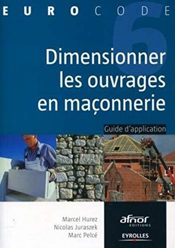 9782212122800: Dimensionner les ouvrages en ma�onnerie : Guide d'application