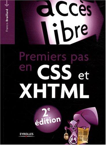 9782212123906: Premiers pas en CSS et XHTML (Accès libre)