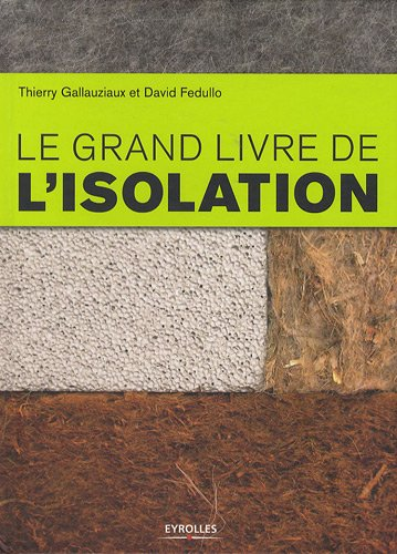 9782212124040: Le grand livre de l'isolation